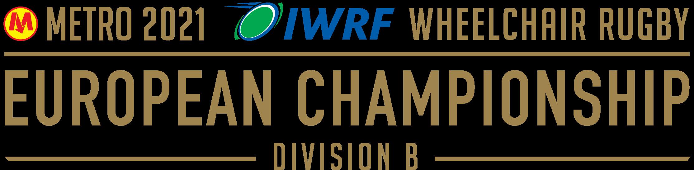 Metro 2021 IWRF European Championships Div B
